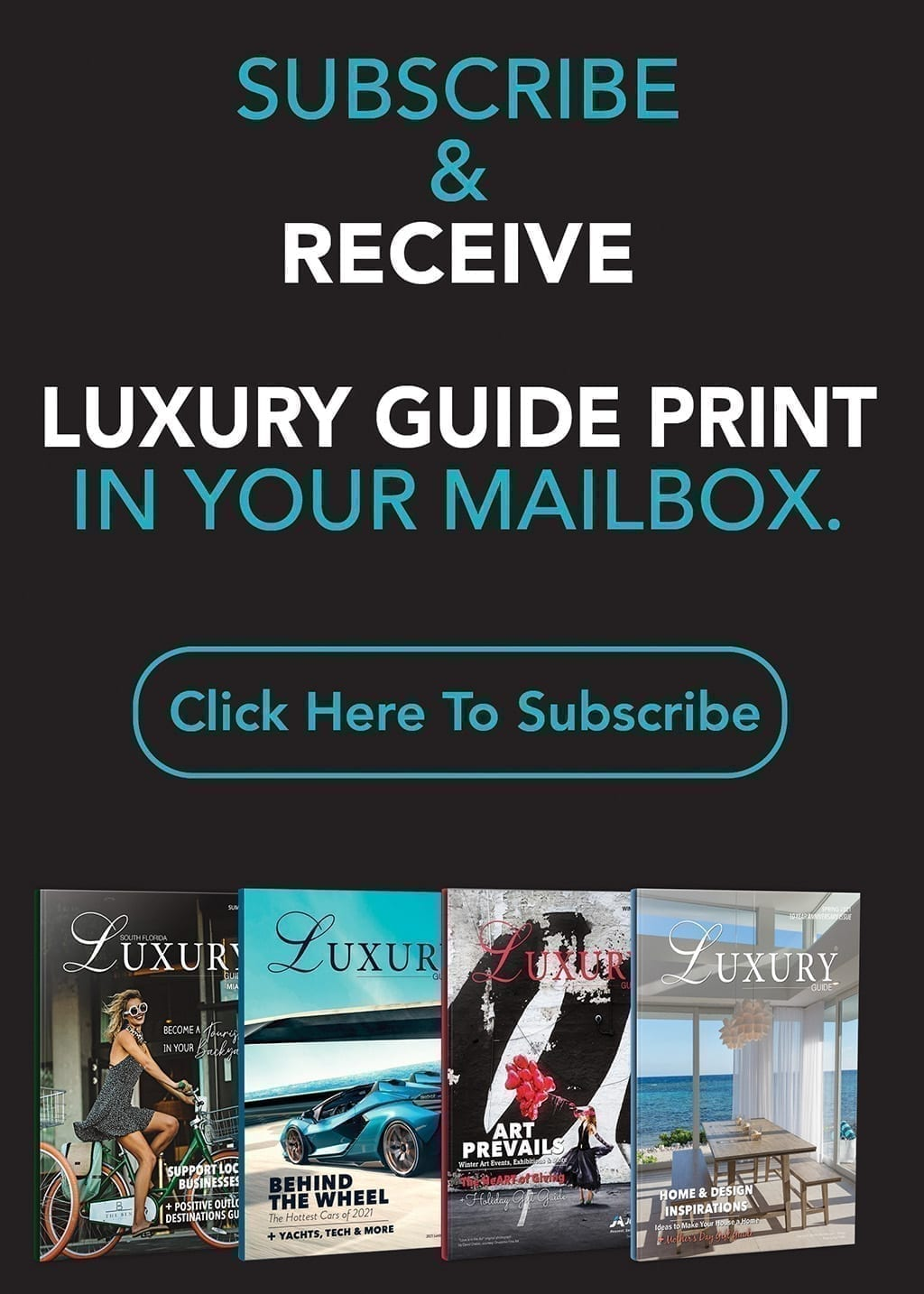 luxury guide print subscription